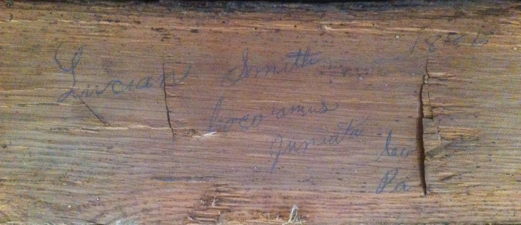 Signature of Lucian Smith inside 1885 house.